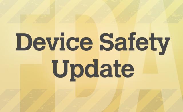 FDA-Device-Safety-Update
